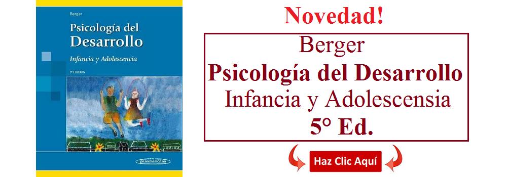 Psicología del Desarrollo, Infancia y Adolescencia - Kathleen Stassen Berger - 9788498357806