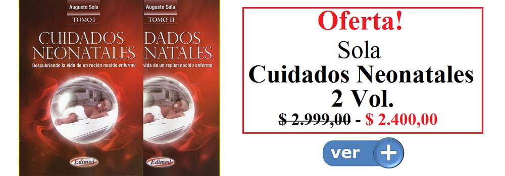 Cuidados Neonatales 2 Vol. - Sola - ISBN: 9789872530341