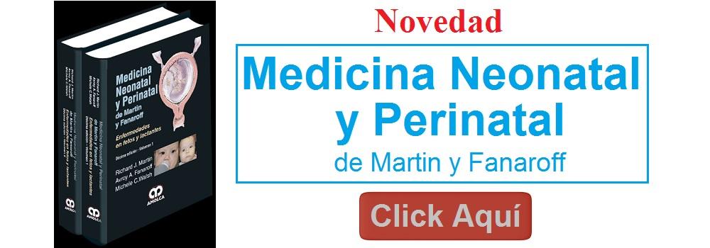 Medicina Neonatal y Perinatal de Martin y Fanaroff 2 Vol. - 978-958-8950-23-5